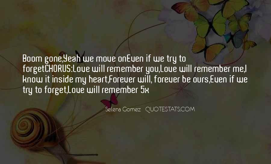 Even If You Forget Me Quotes #1327138
