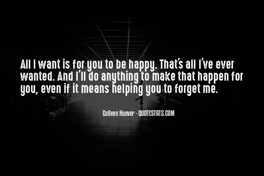 Even If You Forget Me Quotes #1803792