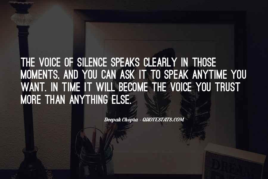 Even Silence Speaks Quotes #509127