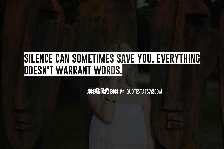 Even Silence Speaks Quotes #528573