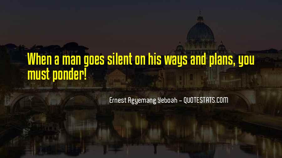 Even Silence Speaks Quotes #644362