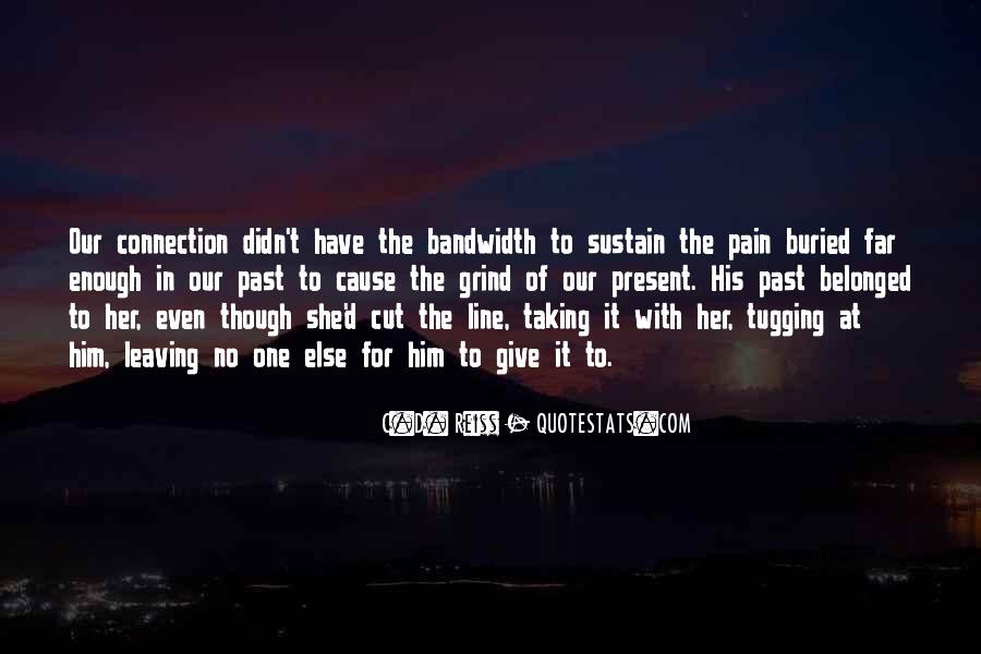 Even Though The Pain Quotes #1651703