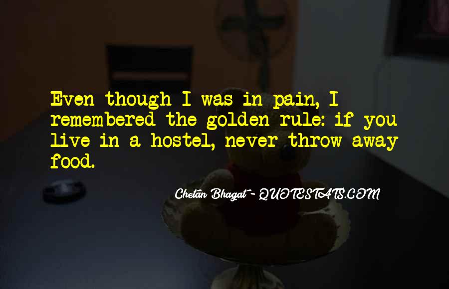 Even Though The Pain Quotes #1660266