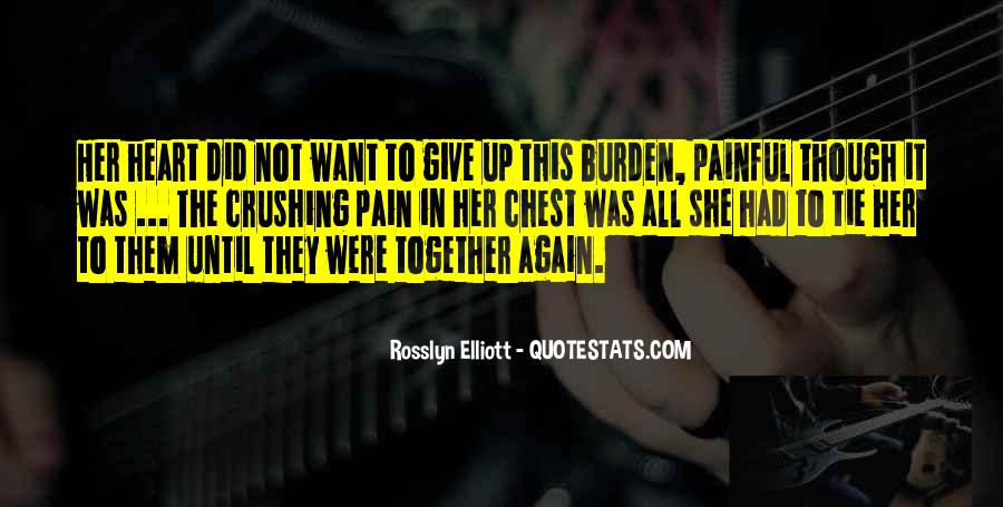 Even Though The Pain Quotes #294008