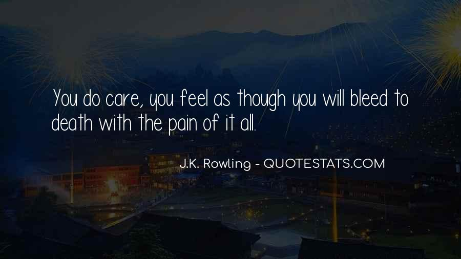 Even Though The Pain Quotes #29593
