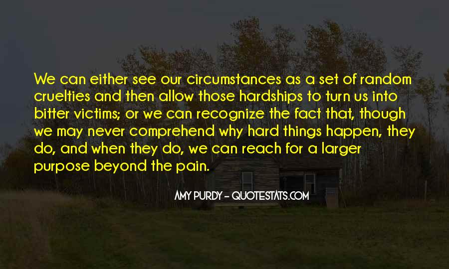 Even Though The Pain Quotes #441970