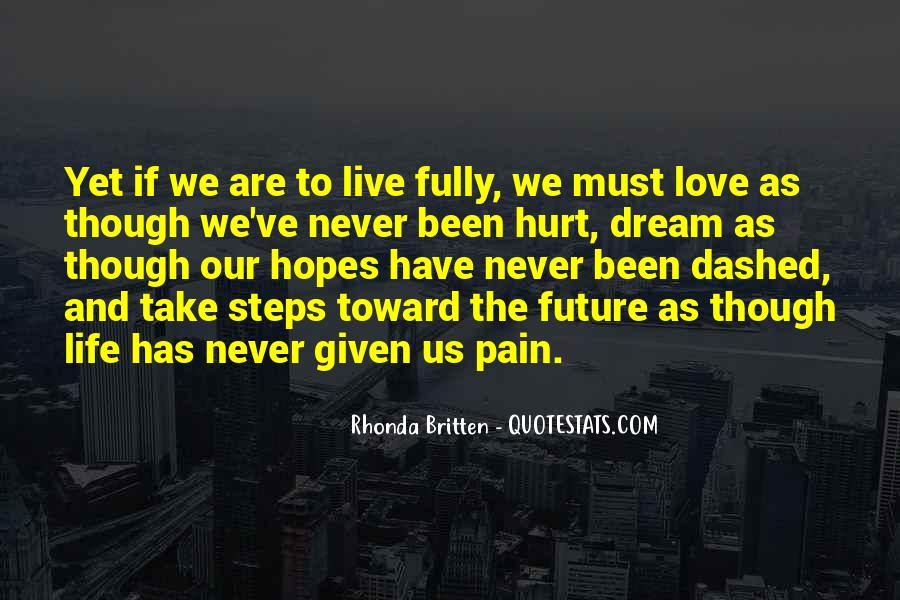 Even Though The Pain Quotes #485008