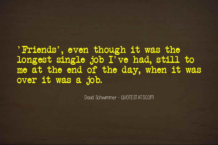 Even Though We're Not Friends Quotes #130913