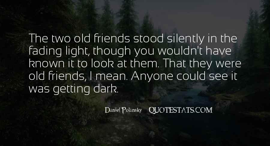 Even Though We're Not Friends Quotes #41970