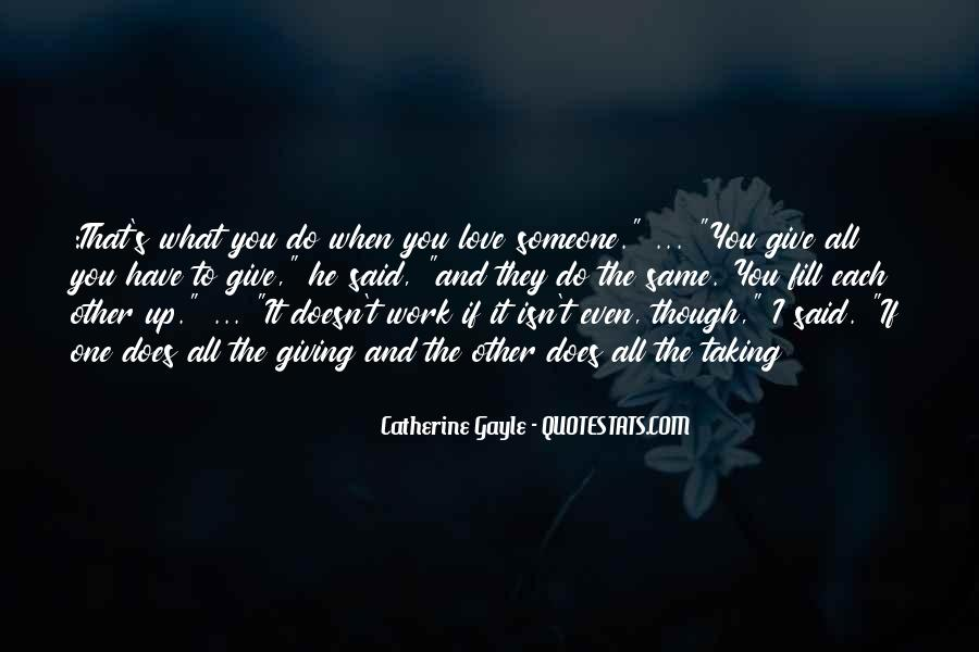 Even Though You Love Someone Quotes #466072