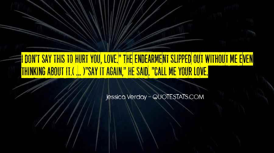 Even You Hurt Me Quotes #294011