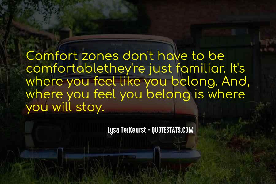 Ever Feel Like You Don't Belong Quotes #1612539