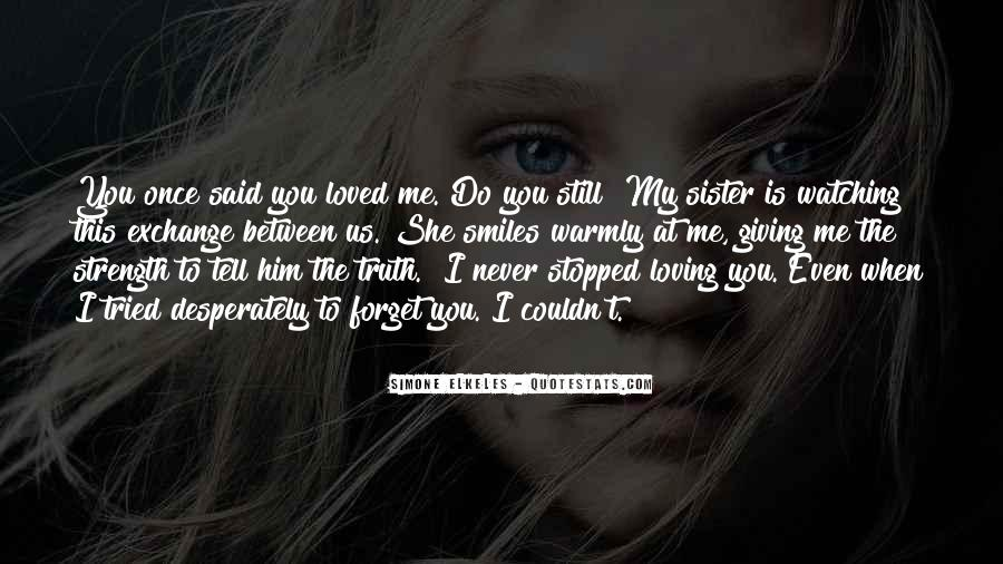 Ever Loving Sister Quotes #109402