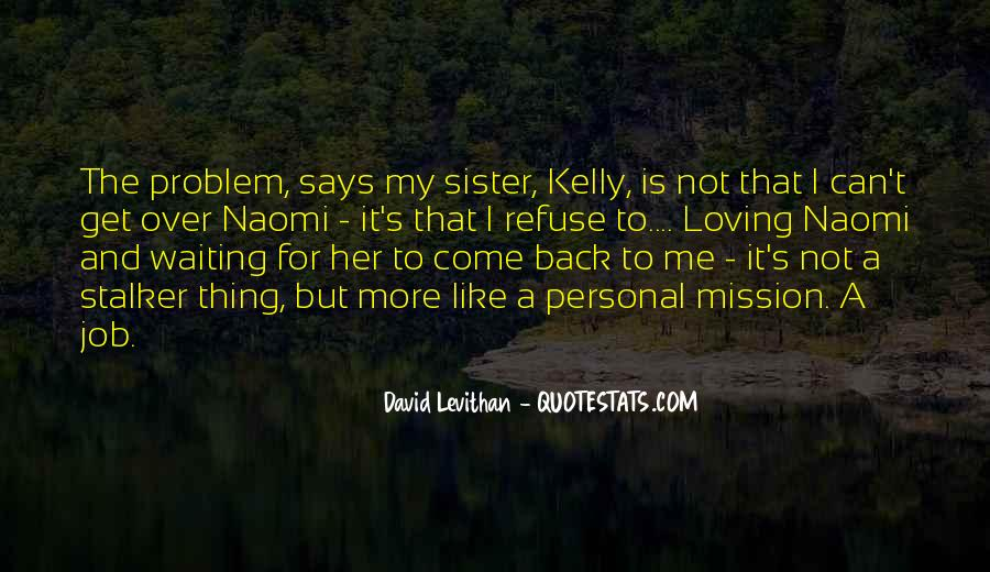 Ever Loving Sister Quotes #1765055