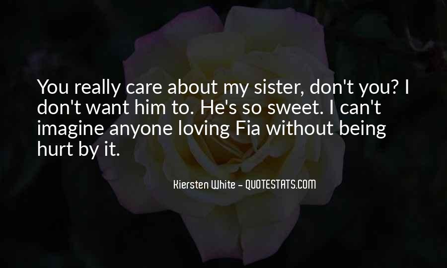 Ever Loving Sister Quotes #815206