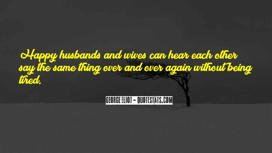 Quotes About Husbands And Wife #1821310