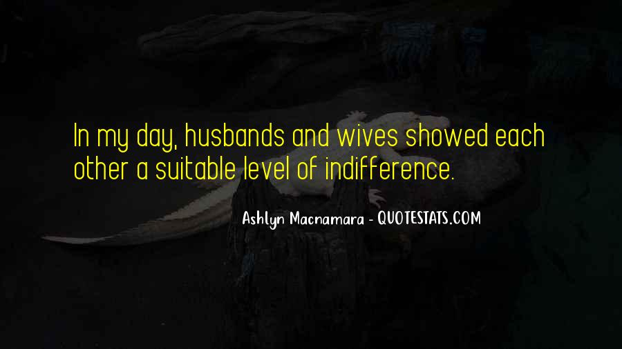 Quotes About Husbands And Wife #212120