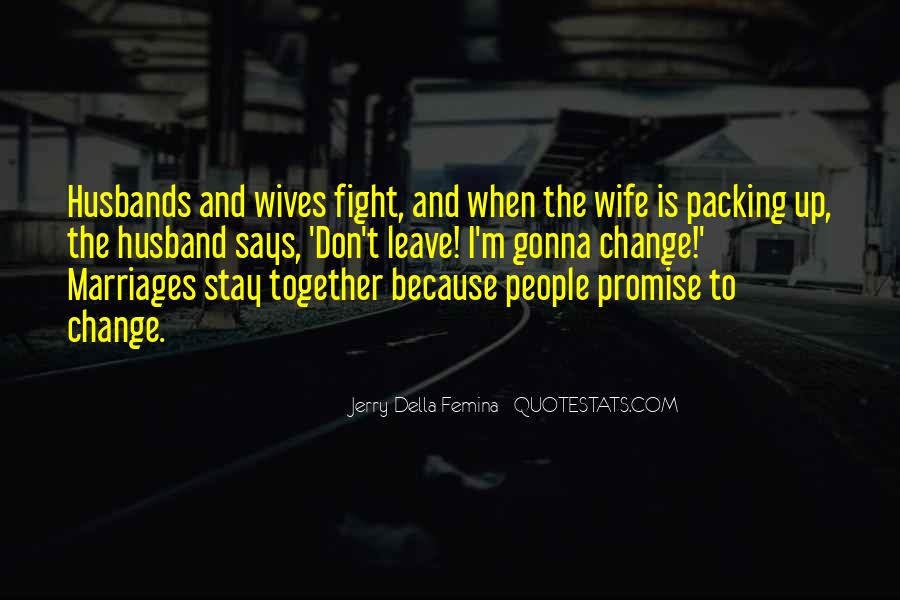 Quotes About Husbands And Wife #766368
