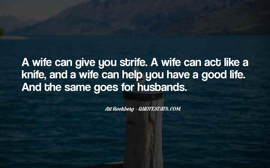 Quotes About Husbands And Wife #973353