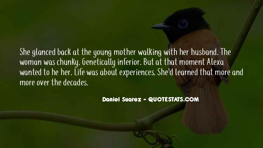 Quotes About Husband Walking Out #518372