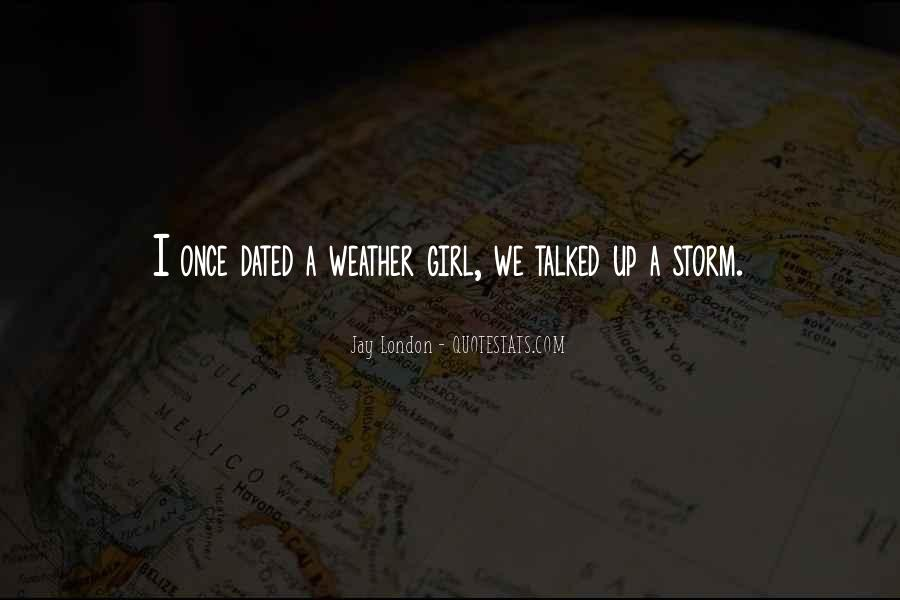 Every Girl Needs A Boy Quotes #3623