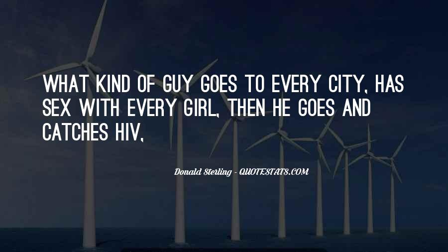Top 32 Every Girl Wants A Guy That Quotes: Famous Quotes ...