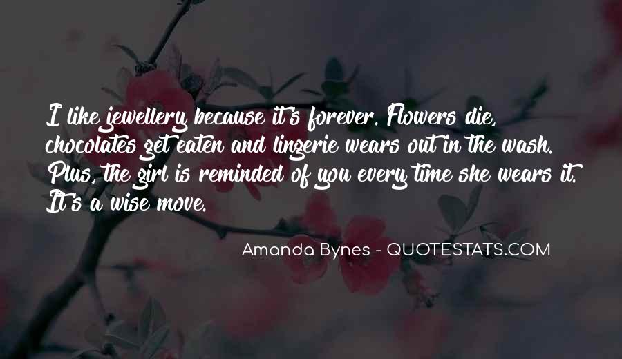 Every Girl Wants Flowers Quotes #37778