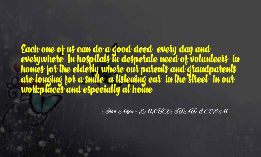 Every Good Deed Quotes #1125117