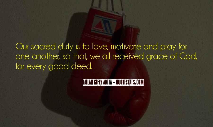 Every Good Deed Quotes #1217617