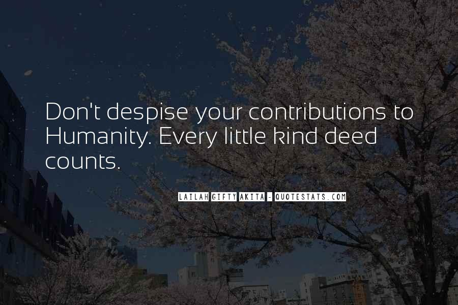 Every Good Deed Quotes #1304542