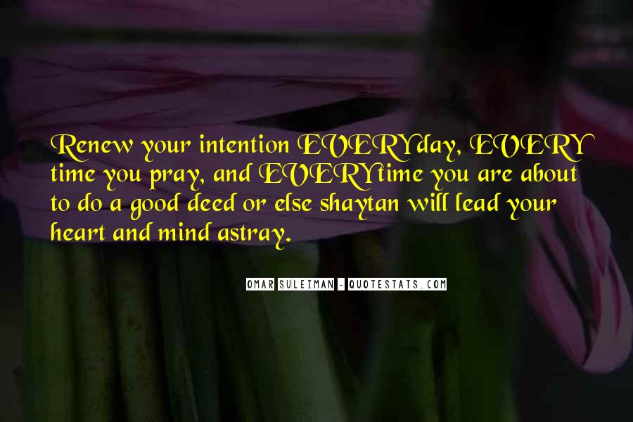 Every Good Deed Quotes #1746493