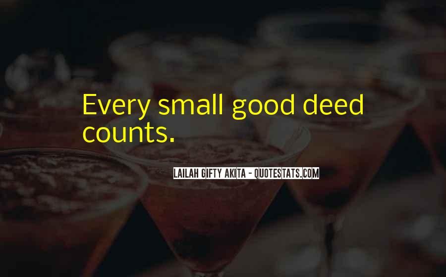 Every Good Deed Quotes #803827