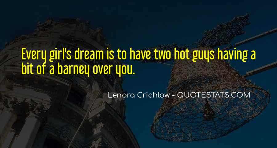 Every Guys Dream Quotes #1092531