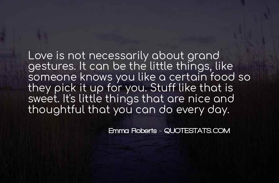 Every Little Things Quotes #251164