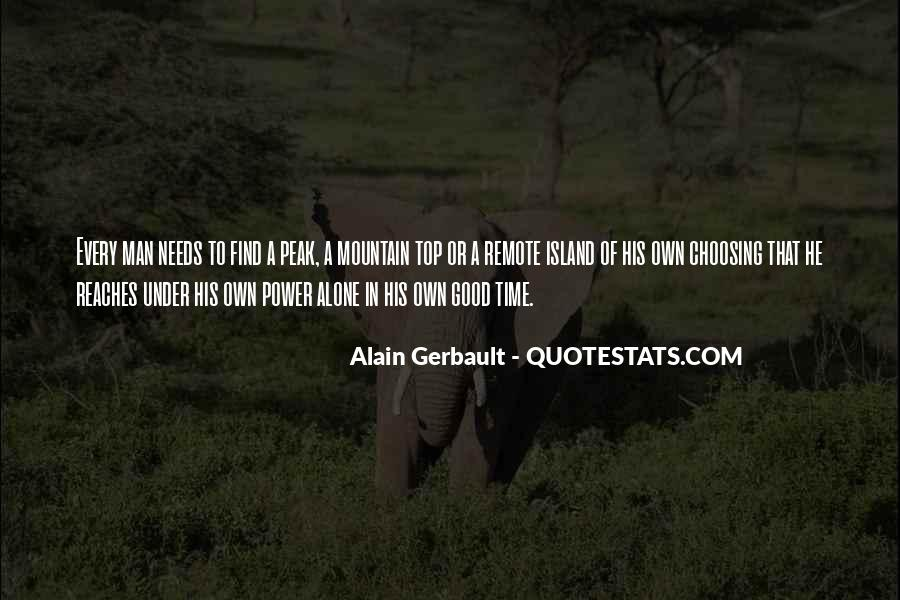 Every Man Needs Quotes #106840
