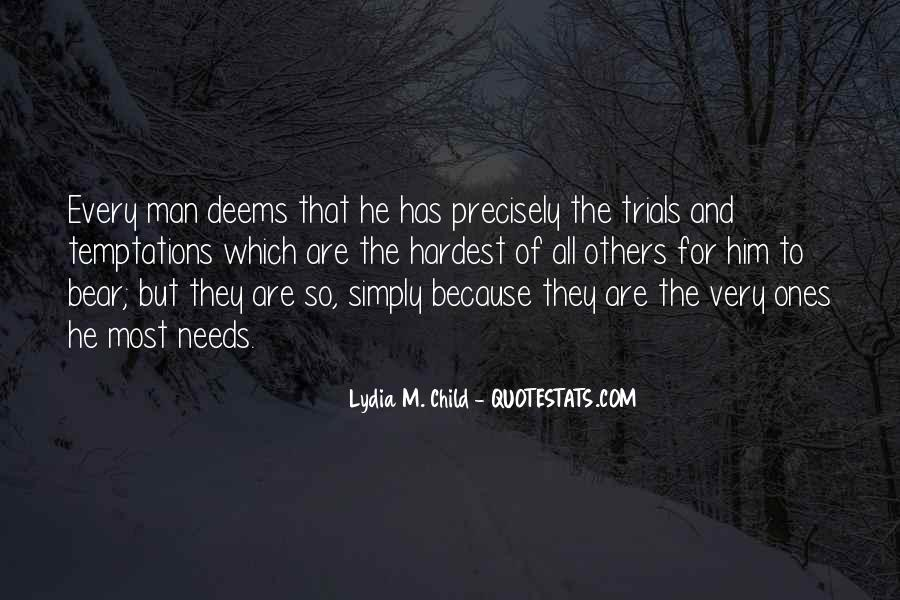 Every Man Needs Quotes #1330126