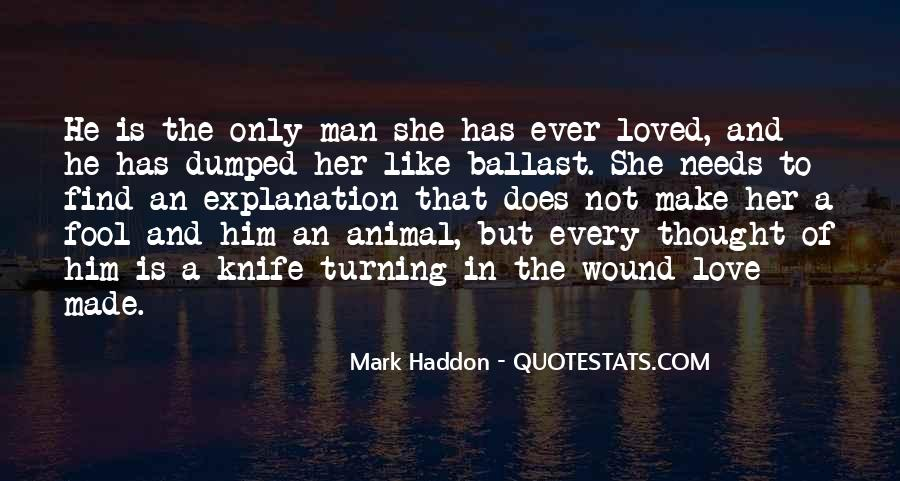 Every Man Needs Quotes #1365476