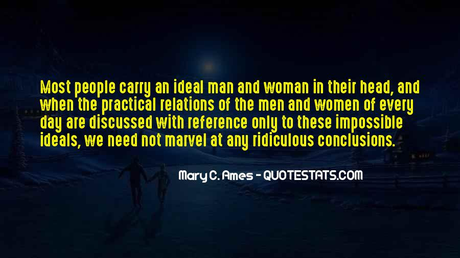 Every Man Needs Quotes #1523155