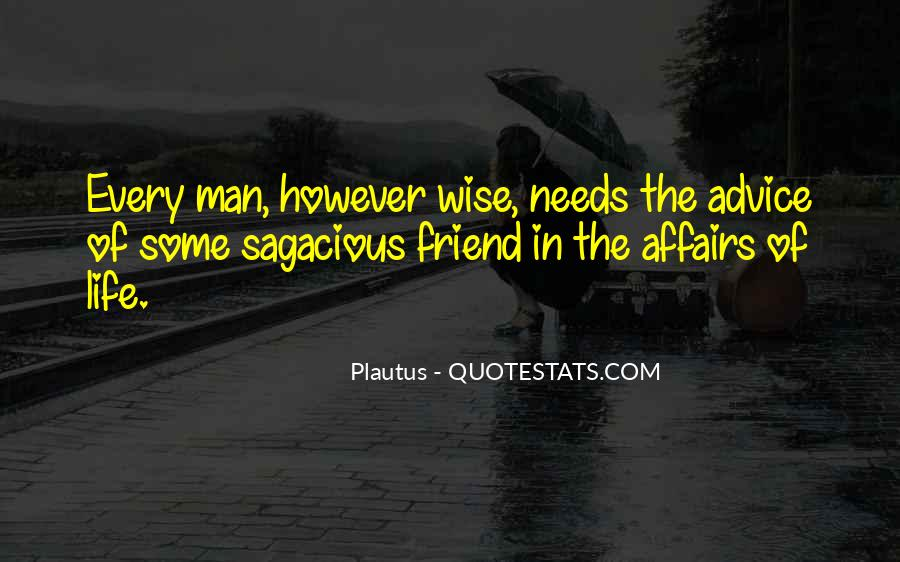 Every Man Needs Quotes #1690715