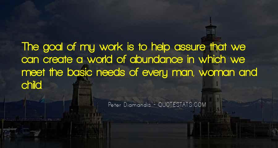 Every Man Needs Quotes #419551