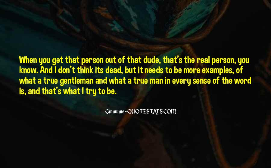 Every Man Needs Quotes #536475