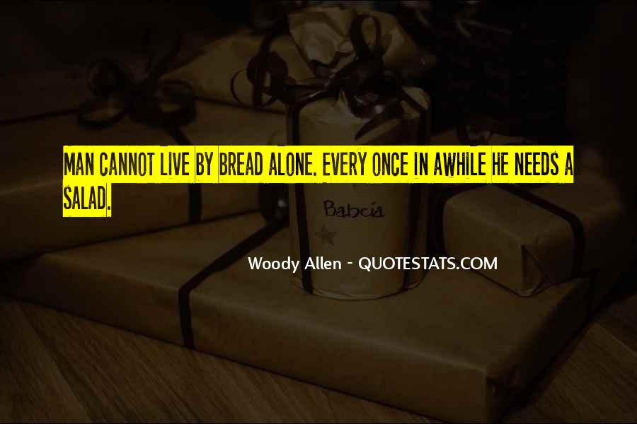 Every Man Needs Quotes #850127