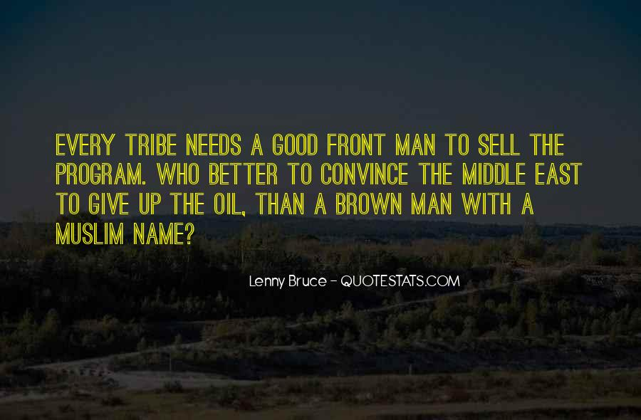 Every Man Needs Quotes #925195