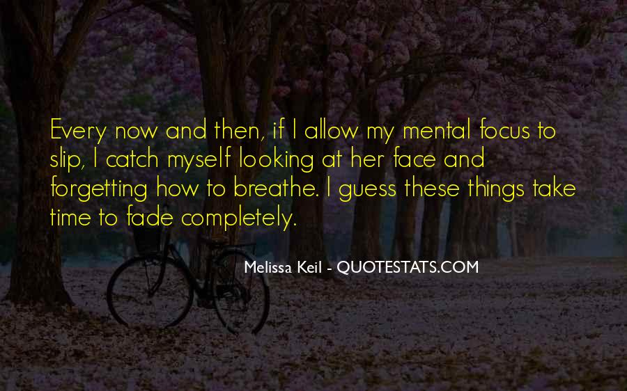 Every Now And Then Love Quotes #1202786
