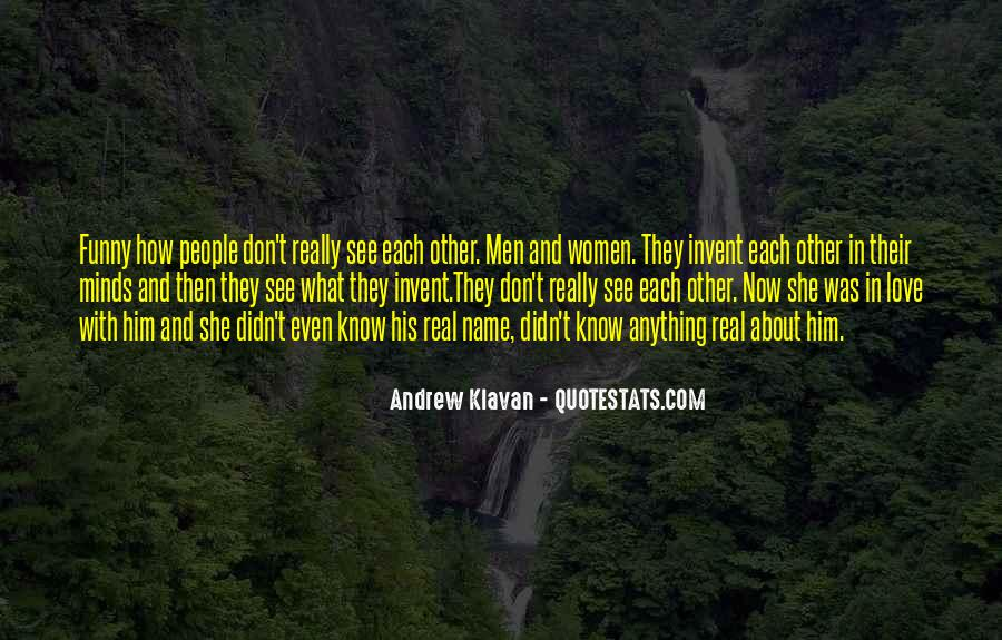 Every Now And Then Love Quotes #1252444