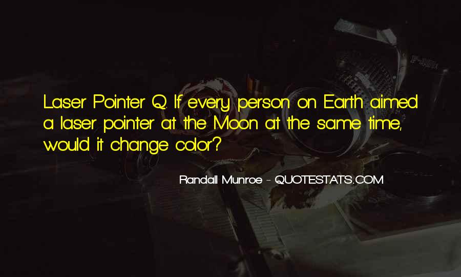 Every Person Change Quotes #1036770