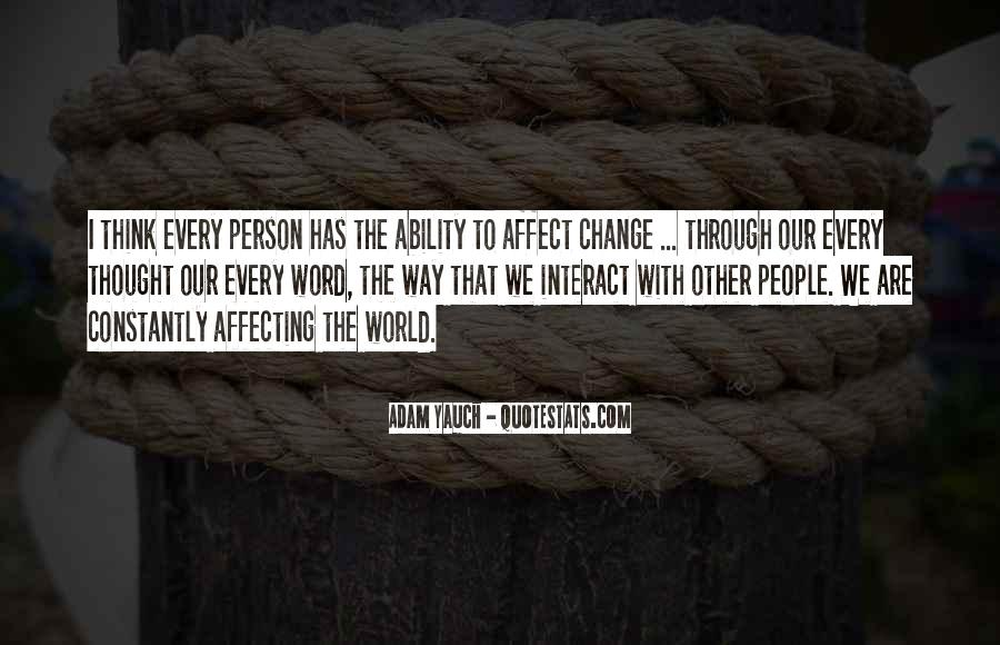 Every Person Change Quotes #133905