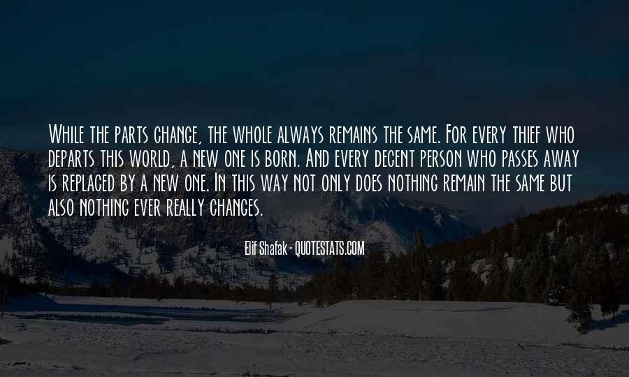 Every Person Change Quotes #306699