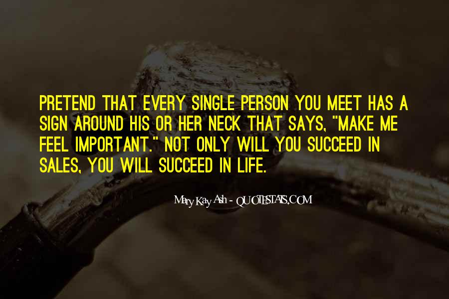 Every Person We Meet Quotes #109395