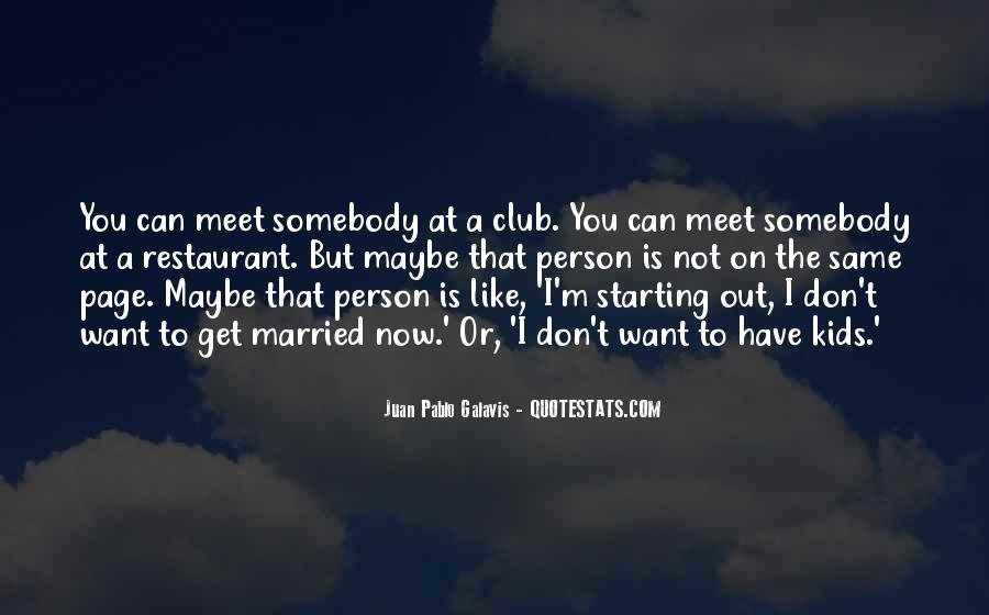 Every Person We Meet Quotes #115428